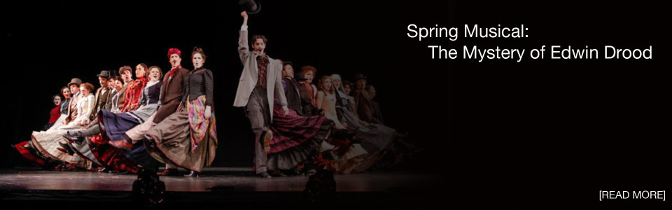 Spring Musical: The Mystery of Edwin Drood