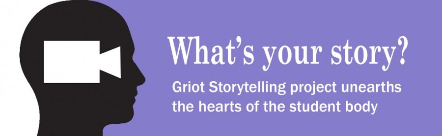 What's your story? Griot Storytelling Project unearths the hearts of the student body