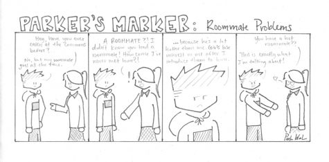 Parker's Marker: Roommate Problems
