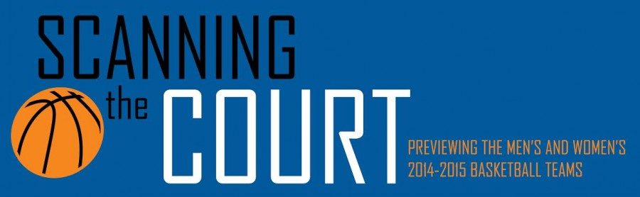 Scanning the Court: Previewing the mens and womens 2014-2015 basketball teams