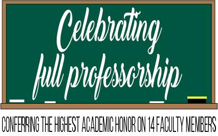 Celebrating full professorship: Conferring the highest academic honor on 14 faculty members