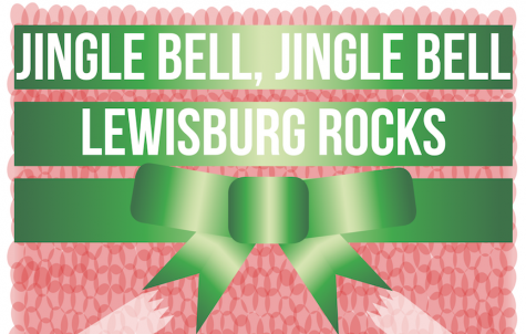 Jingle bell, jingle bell, Lewisburg rocks