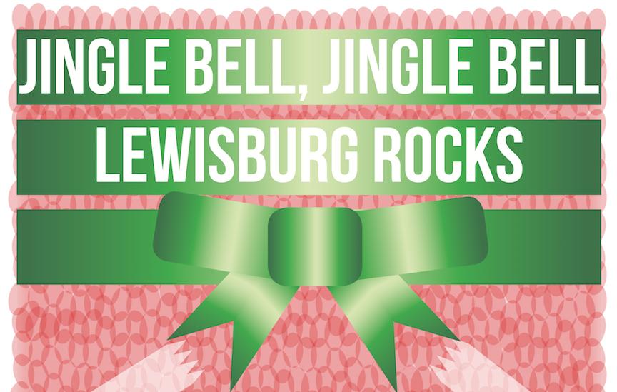Jingle bell, jingle bell, Lewisburg rocks