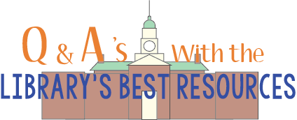 Question and answers with the library's best resources