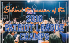 Behind the season of the 2018 Patriot League Champs