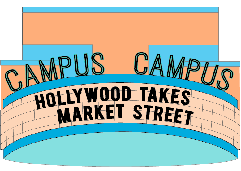Hollywood+and+more+take+Market+Street%3A+the+Campus+Theatre