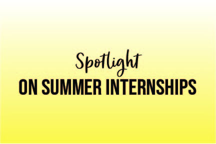 Spotlight on summer internships