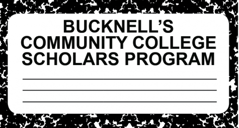 Bucknell Community College Scholars Program: A life-changing opportunity