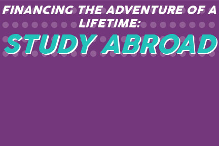 Financing the adventure of a lifetime: study abroad