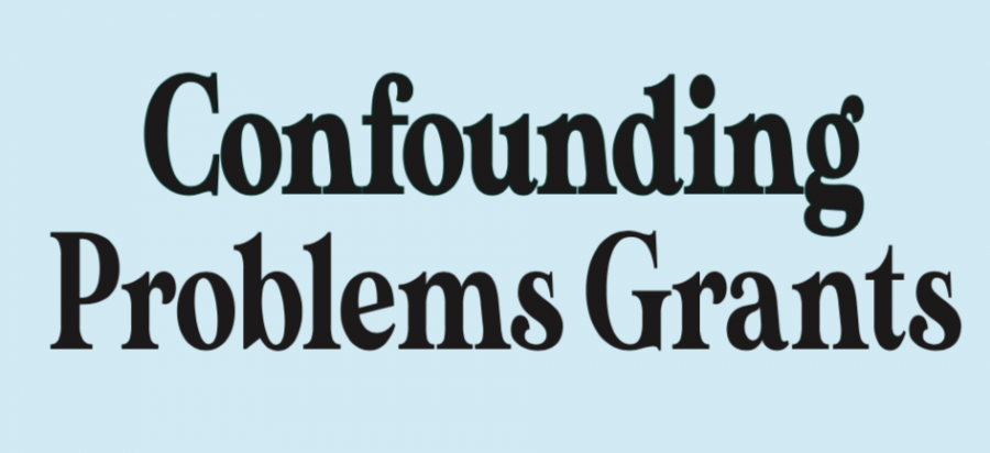 Confounding Problems Grants