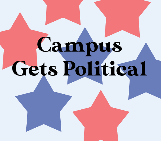 Campus gets political