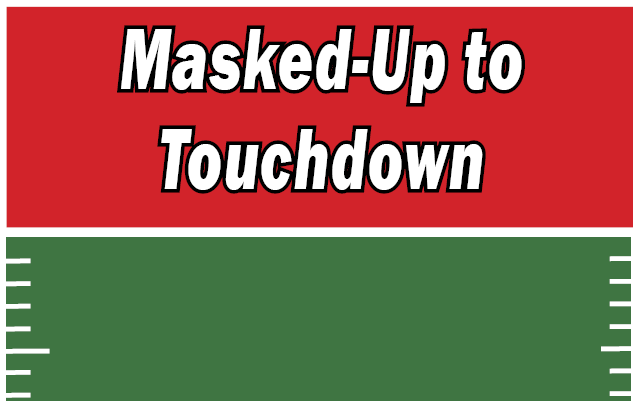 Masked-Up+to+touchdown